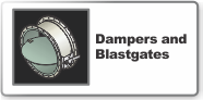 Dampers and Blastgates