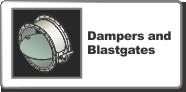Dampers and Blastgates
